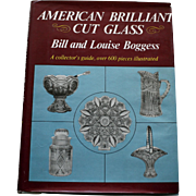 American Brilliant Cut Glass by Bill and Louise Boggess, Over 600 Pieces Illustrated