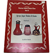 Victorian Colored Pattern Glass: Syrups, Sugar Shakers & Cruets by Heacock