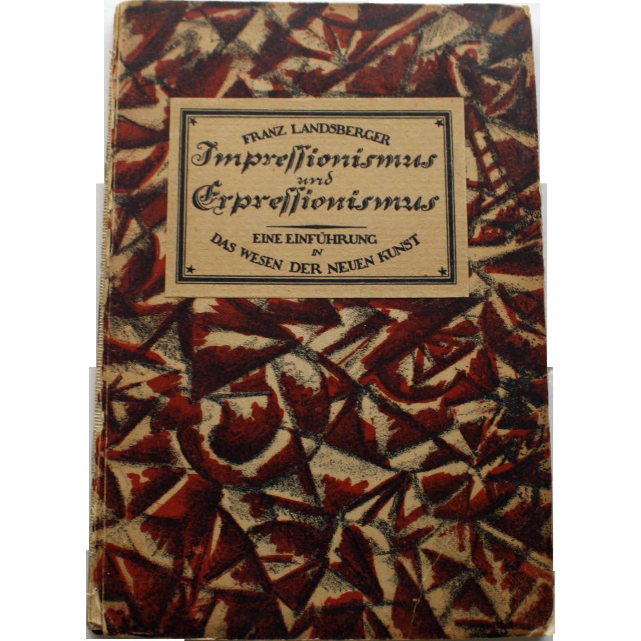 Impressionismus Und Expressionismus by Franz Landsberger, 1919, 1st Edition