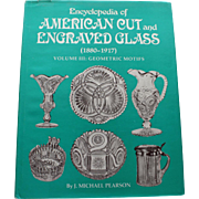 Encyclopedia of American Cut and Engraved Glass (vol. 3) by J. Michael Pearson - Geometric Motifs