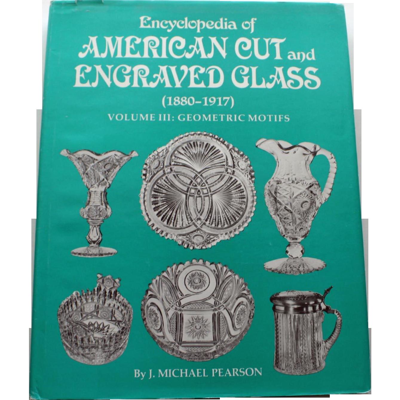 Encyclopedia of American Cut and Engraved Glass (vol. 3) by J. Michael Pearson - Geometric Motifs