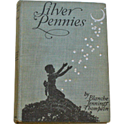 Silver Pennies by Blanche Jennings Thompson, Illustrated by Winifred Bromhall, 1946