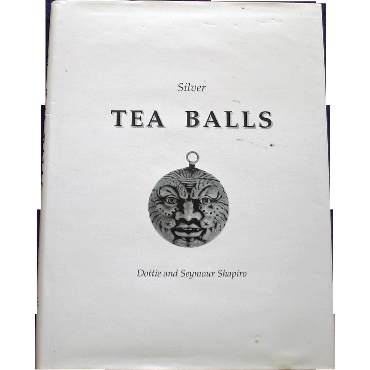 Silver Tea Balls by Dottie and Seymour Shapiro, Rare Book