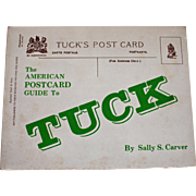 The American Postcard Guide to Tuck by Carver