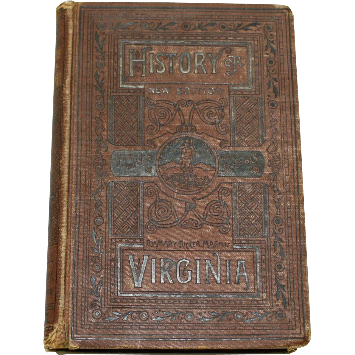 History of Virginia for the Use of Schools by Mary Tucker Magill 1890