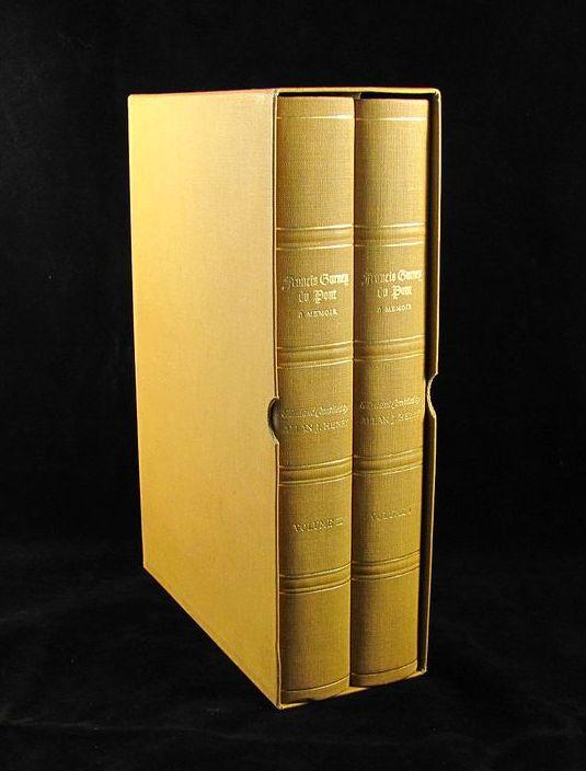 "Francis Gurney Du Pont ""A Memoir"" Limited Edition 2 Volumes"