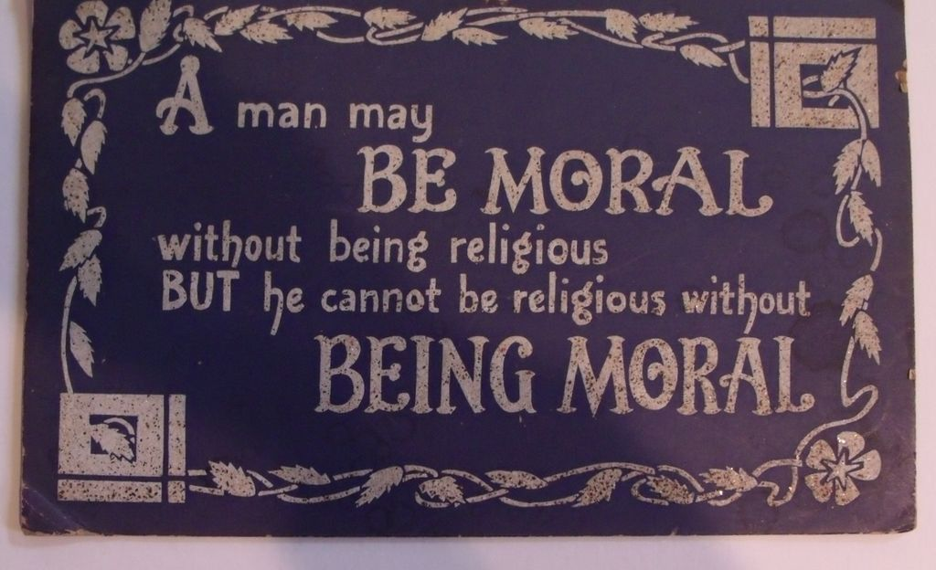Quote:  A Man Might be Moral