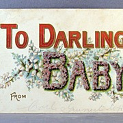 1908 To Darling Baby