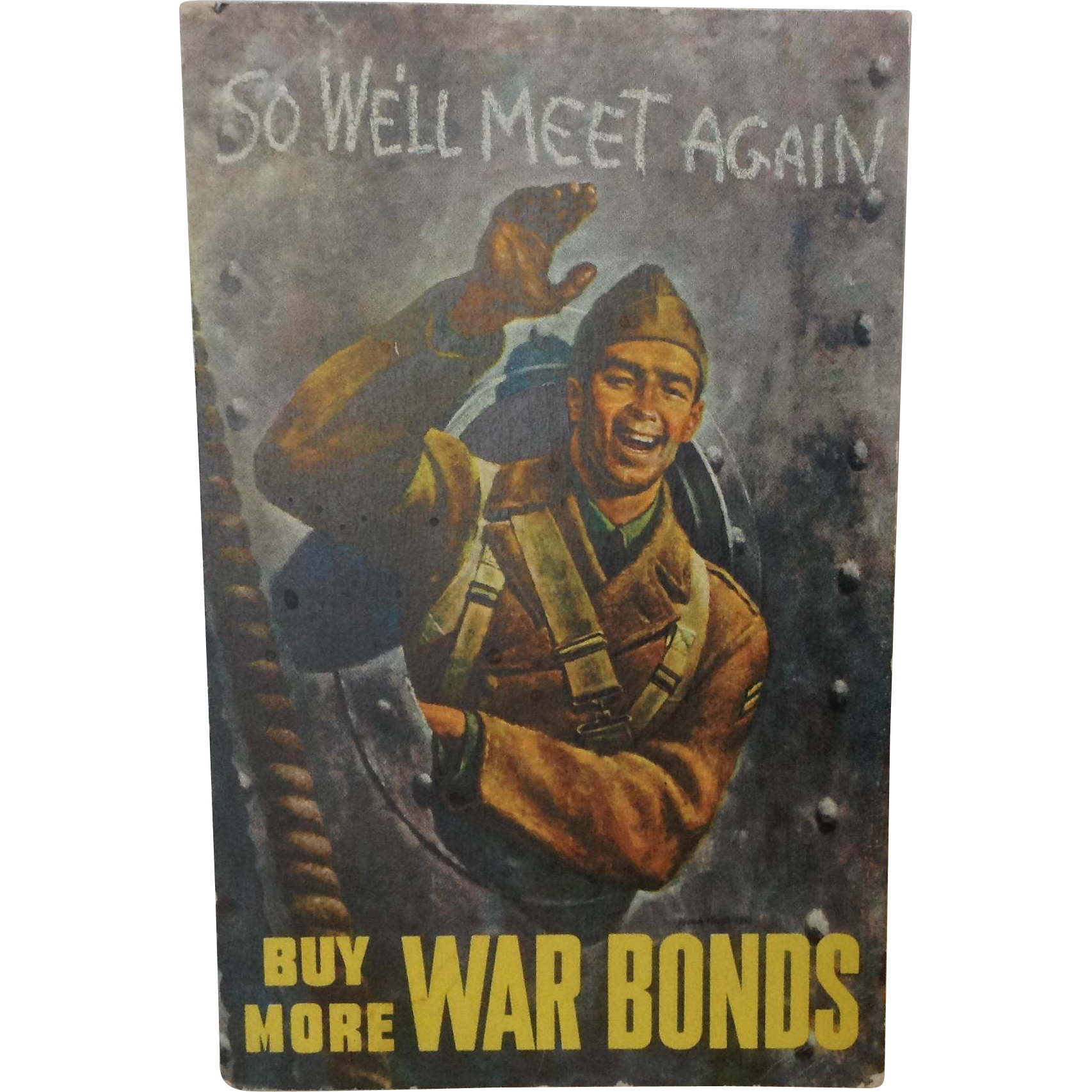 Movie Poster style postcard World War ll. Buy More War Bonds. So We'll Meet again