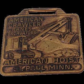 Pre-1963 Advertising Fob American Crawler Cranes and Excavators by American Hoist, St. Paul, Minnesota