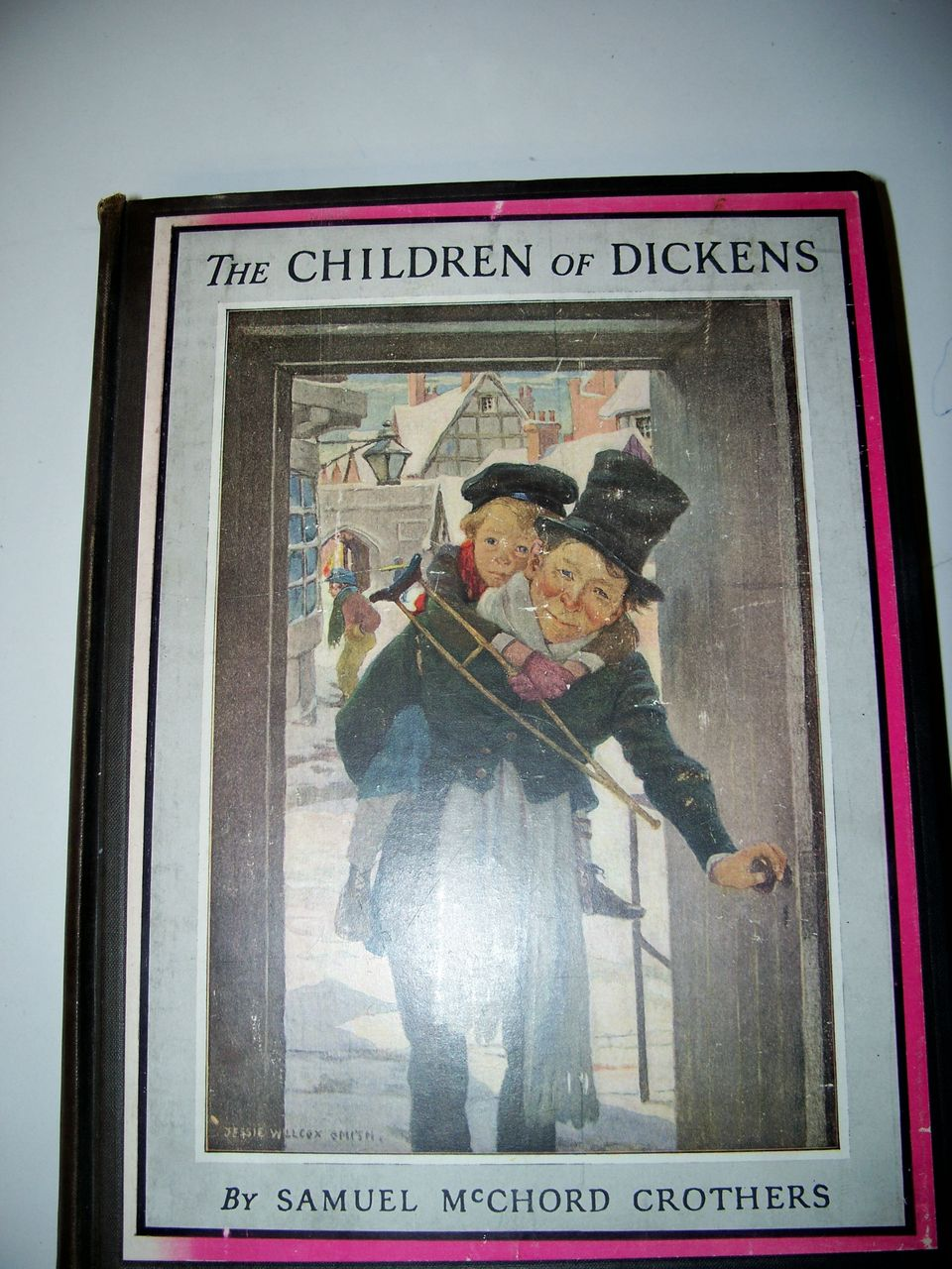 The Children of Dickens/Illustrated Jessie Willcox Smith 1937 Edition