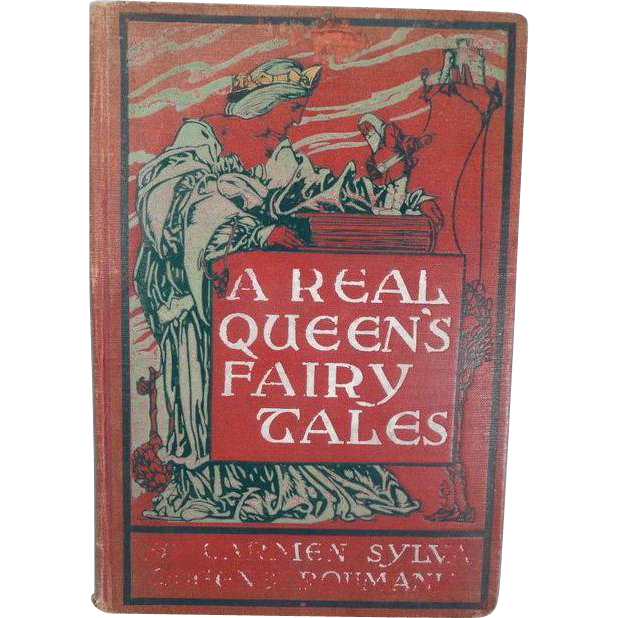 Book:  A Real Queen's Fairy Tales by the Queen of Romania