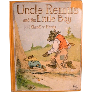 Children's Book Uncle Remus and the Little Boy.