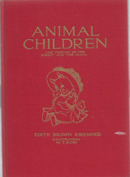 Children's Book Animal Children 1913