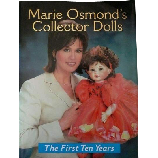 Marie Osmond's Collector Dolls The First Ten Years book