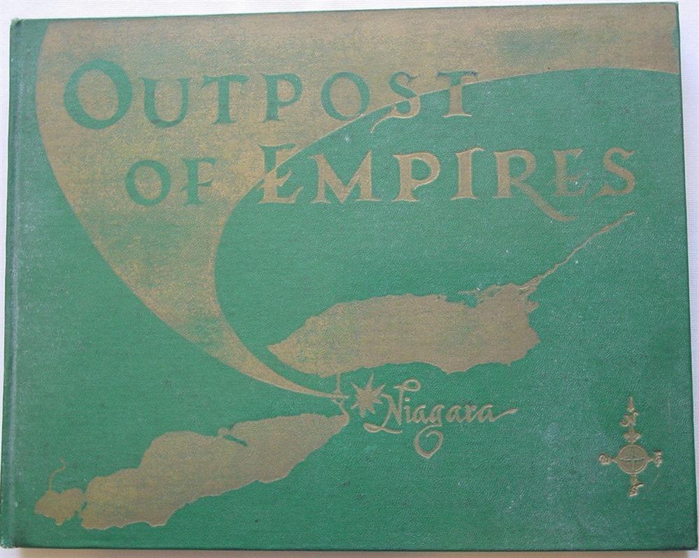 Outpost of Empires a Short History of Niagara County New York Book Aiken John Richard 1961
