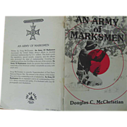 An Army of Marksmen Douglas C. McChristian 1981 Rifle Marksmanship Development Book