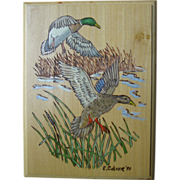 Wild Mallard Ducks Flying Wood Burning Plaque  Hand Painted Art Wall Hanging E.Culver 1991