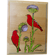 Red Birds on Thistle Wood Burning Plaque Hand Painted Art Wall Hanging E.Culver 1991