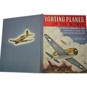 Fighting Planes of the World Major Bernard A. Law 1942 Revised Book WWII Barry Bart  Illustrations
