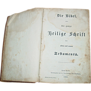 German Bible 1863 Civil War Era Printed in New York Die Bibel Frederich Schwoerer