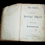 German Bible 1863 Civil War Era Printed in New York Die Bibel Frederich Schwoerer