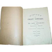 History of Colley Township 1903 Sullivan County Pa. Book by George & Clara Streby