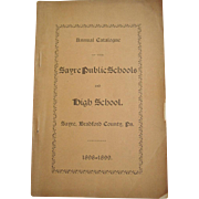 Sayre Bradford County Pennsylvania 1898 Public and High Schools Annual Catalogue
