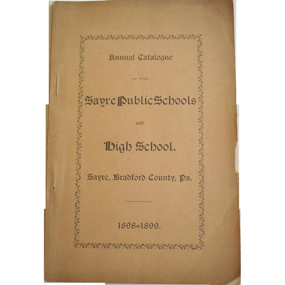 Sayre Bradford County Pennsylvania 1898 Public and High Schools Annual Catalogue
