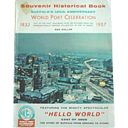 Souvenir Historical Book Buffalo N.Y. 125th Anniversary World Port Celebration 1832-1957