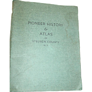Pioneer History & Atlas of Steuben County N.Y. By W.B. Thrall 1942 Book