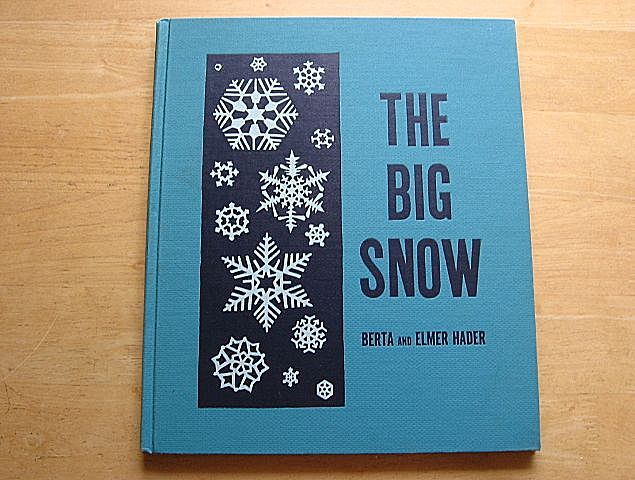 "Rare 1948 ""The Big Snow"" Berta and Elmer Hader"