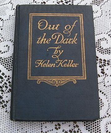1913 helen keller 39 s out of the dark book from. Black Bedroom Furniture Sets. Home Design Ideas