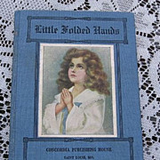 "1912 Miniature ""Little Folded Hands"" Prayers For Children"
