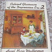 "Hard to Find ""1974 First Edition Colored Glassware of the Depression Era 2"" Hazel Weatherman - Red Tag Sale Item"