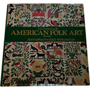 The Flowering of American Folk Art (1776-1876) Book