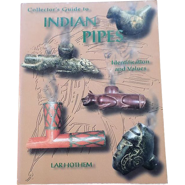 Lar Hothem Collector's Guide To Indian Pipes