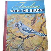 1935 Traveling With The Birds Artist Walter A. Weber