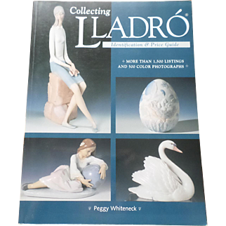 Collecting Lladro Identification and Price Guide