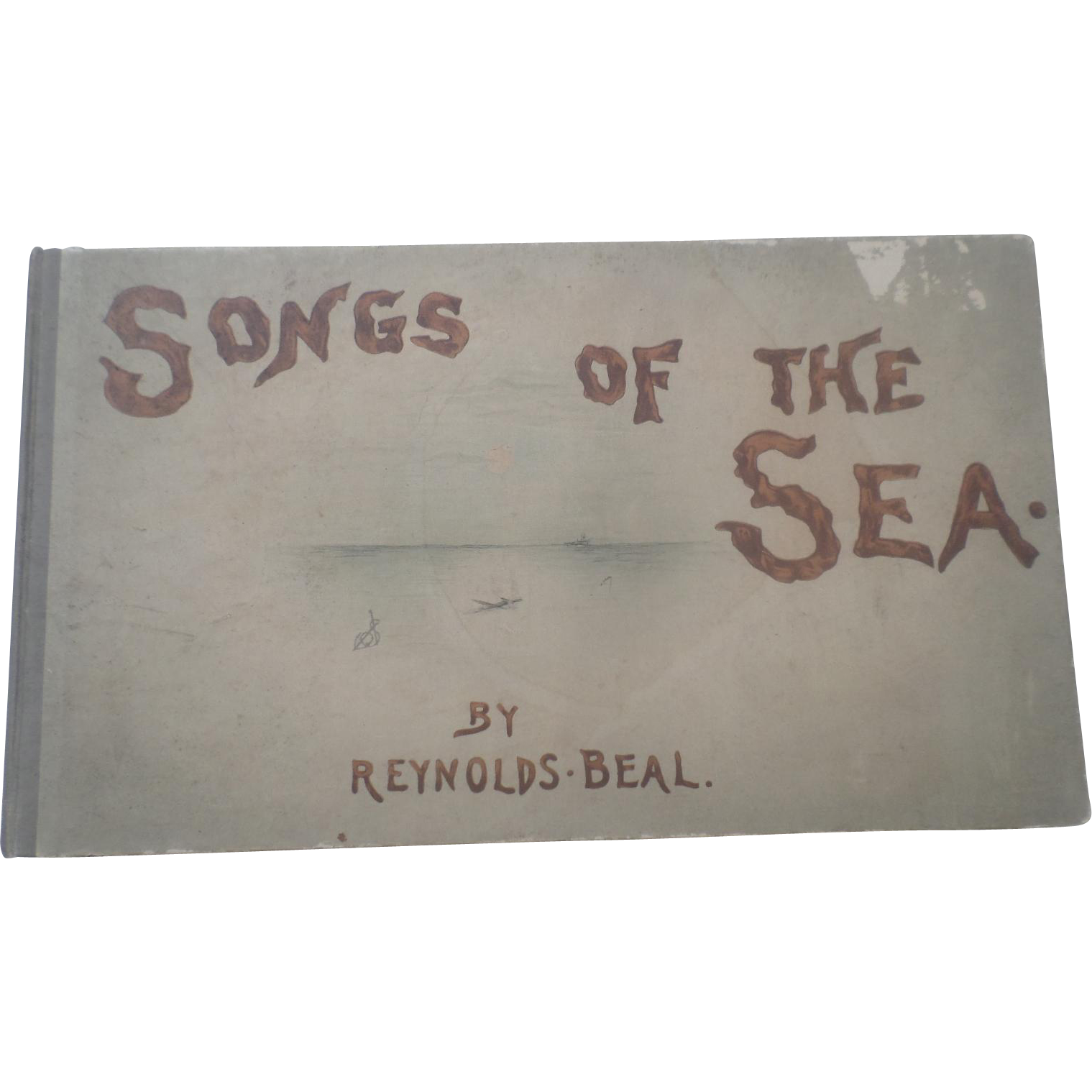 Rare 1891 First Edition Songs Of The Sea Reynolds Beal Illustrator