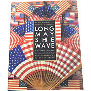 Long May She Wave A Graphic History of the American Flag - Red Tag Sale Item