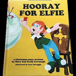 First Edition 1976 Hooray For Elfie Children Book