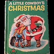 1951 A Little Cowboys Christmas Wonder Book