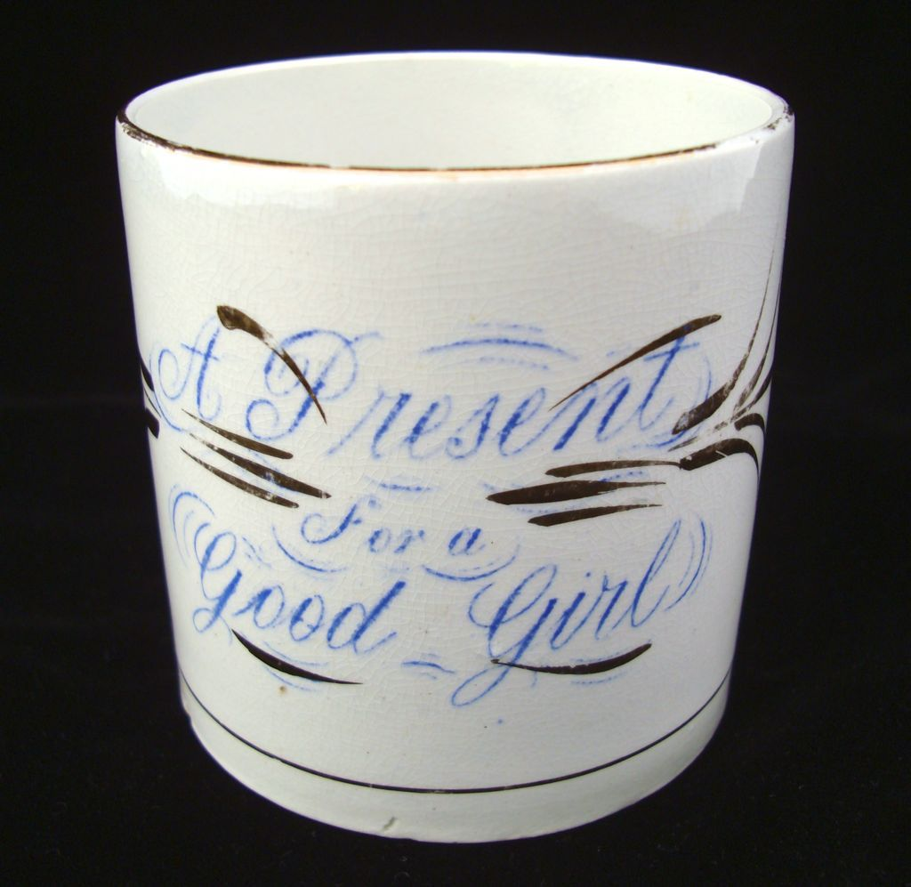 Early Antique Presentation Reward Mug ~ Present Good Girl ~ 1860