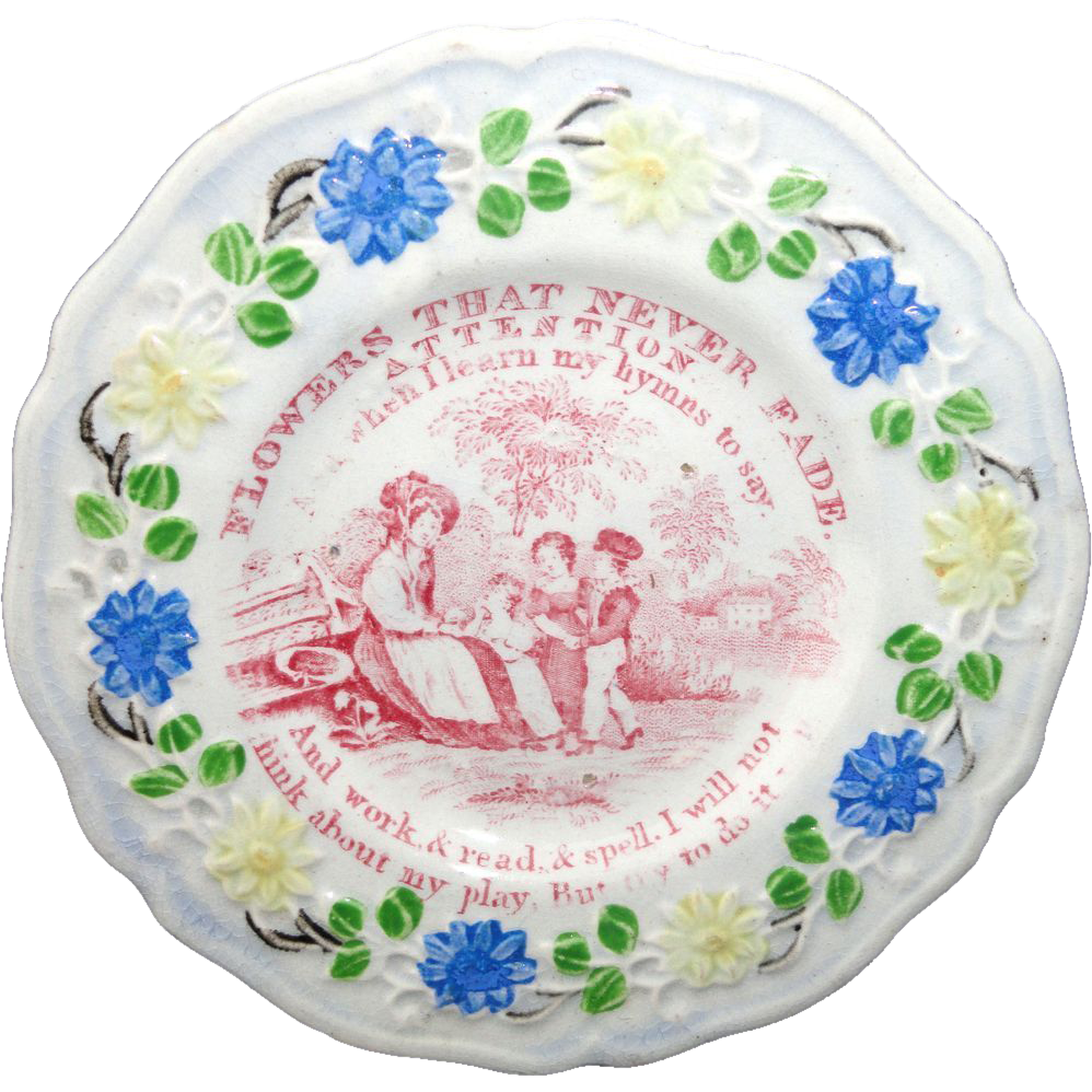 Staffordshire Childs Plate ~ Flowers That Never Fade Lessons ATTENTION c1820 1 of 4