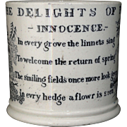 Early Childs Verse Mug ~ Delights of Home ~ INNOCENCE Staffordshire England c1840