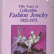Fifty Years of Collectible Fashion Jewelry, 1925-1975 by Lillian Baker