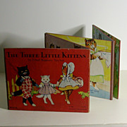 """The 3 Little Kittens"" by Ethel Bonney Taylor, Circa 1930"