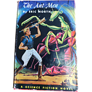 1955 HC Science Fiction Novel: The Ant Men by Eric North