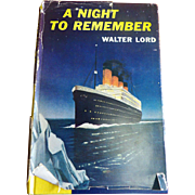 1955 HC Book: A Night to Remember by Walter Lord  Classic Titanic Book with Photographs